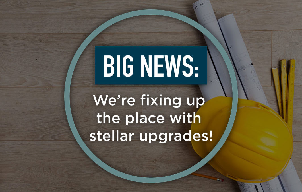 Upgrade plans are in full swing!